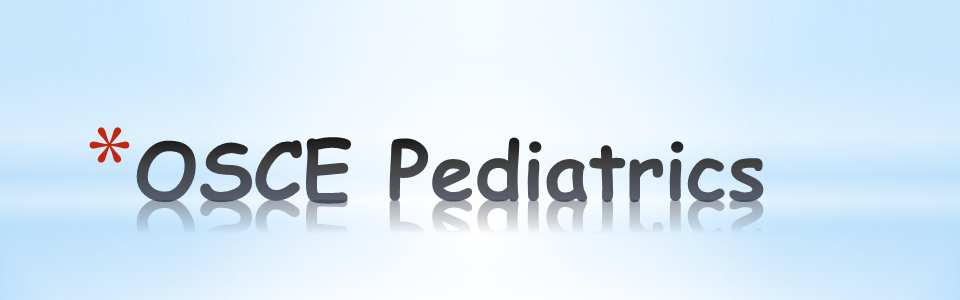 Welcome to OSCE Pediatrics. We Help You Succeed.