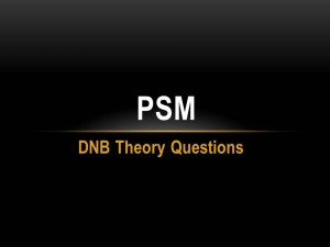 PSM : DNB Theory Questions
