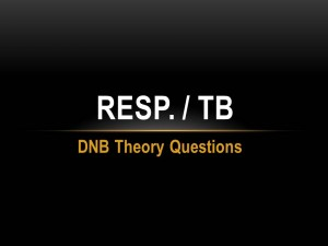 Resp  & TB DNB Theory Questions