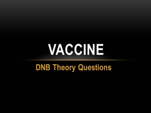 Immunisation : DNB Theory Questions