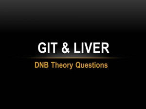GIT & LIVER : DNB Theory Questions