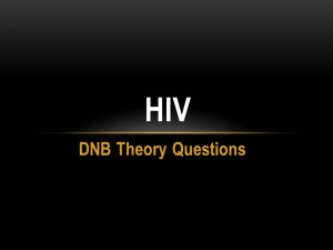 HIV : DNB Theory Questions
