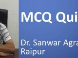Click here for MCQ QUIZ 4 prepared by Dr Sanwar Agrawal