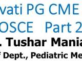 Click here for PART 2 OSCEs of Nanavati Hospital PG CME