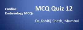 Click here for MCQs on Cardiac Embryology