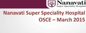 Click here for  OSCEs of Nanavati Hospital PG CME March 2015