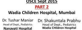 Click here for PART 2 OSCEs of Wadia Hospital PG CME Sept 2015