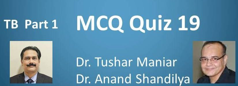 Click here for MCQ 19 : Tuberculosis : Part 1