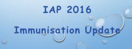 New IAP 2016 Immunisation Update
