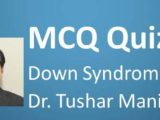 Click here for MCQ 23 Down Syndrome