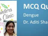 Click hre for MCQ on Dengue