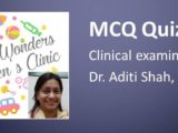 Click here for MCQ 33 on Clinical Examination