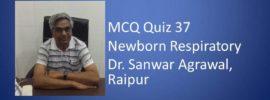 Click here for Newborn Respiratory MCQs
