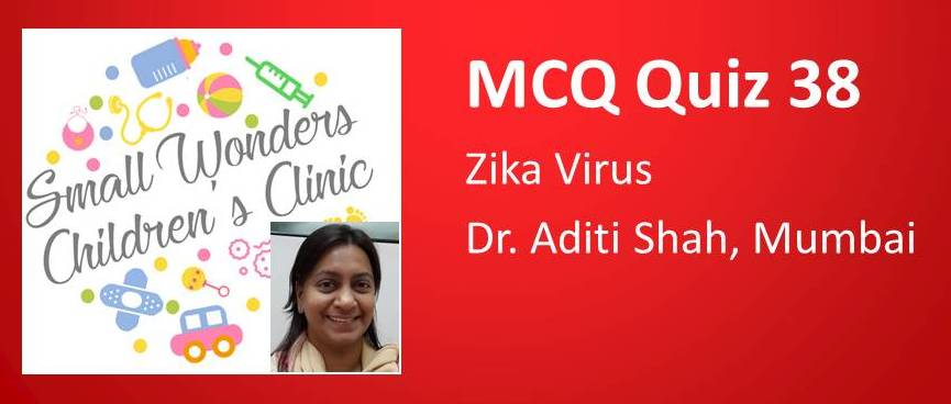 Click here for MCQ 38 on Zika Virus