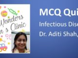 Click here for MCQs on Infections part1